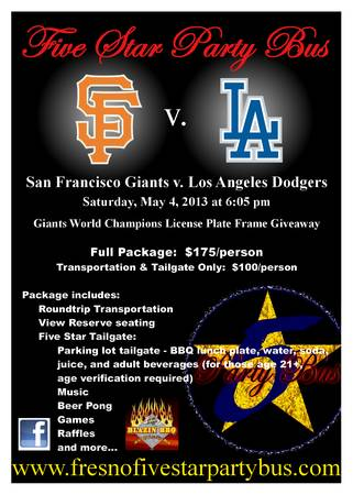 SF Giants v. LA Dodgers  Party Bus Sat 5-4-13 - $175 (Central ValleyATT Park)