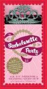 The Bachelorette Party Kit- NEW -  10  san jose south