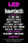 LED Tramps Like Us Two-day passes -  75  All of san diego