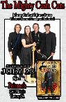 Mighty Cash Cats   Peirano s  Sat  July 20 9 pm  204 E Main Street  Ventura