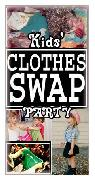 Kids  Clothes Swap Party     Ivanhoe  visalia  tulare  exeter
